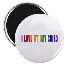 I Love My Gay Child Magnet
