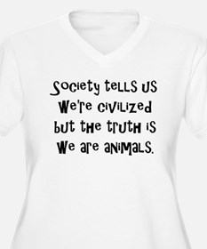 We Are Animals T-Shirt
