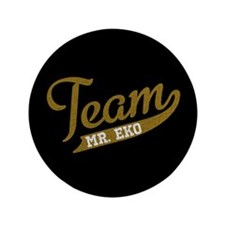 "Team Mr Eko 3.5"" Button"
