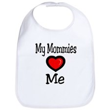 My Mommies Love Me Bib