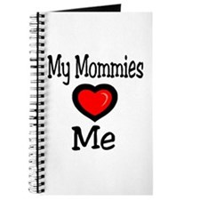 My Mommies Love Me Journal