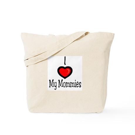 """I """"Heart"""" My Mommies Tote Bag"""