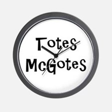 Totes McGotes Wall Clock