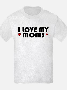 I Love My Moms Kids T-Shirt