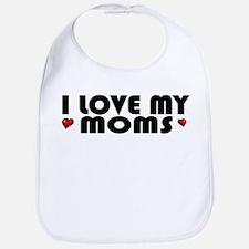 I Love My Moms Bib