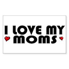 I Love My Moms Sticker (Rect.)