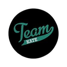"Team Kate 3.5"" Button"