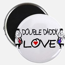 Double Daddy Love Magnet