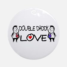Double Daddy Love Round Ornament