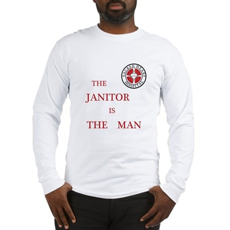 The Janitor is the Man Long Sleeve T-Shirt
