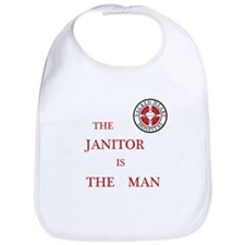The Janitor is the Man Bib