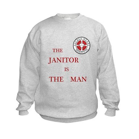 The Janitor is the Man Kids Sweatshirt