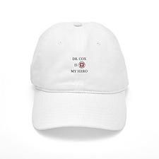 Dr. Cox is My Hero Baseball Cap