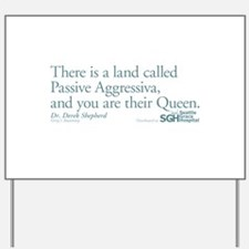 Passive Aggressiva - Grey's Anatomy Yard Sign