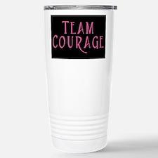 Cool Team courage Travel Mug