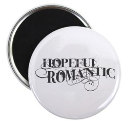 Hopeful Romantic Magnet