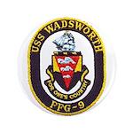 "USS WADSWORTH 3.5"" Button"