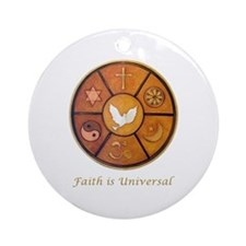 Faith is Universal - Ornament (Round)