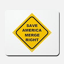 Save America Merge Right Mousepad
