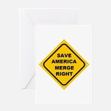 Save America Merge Right Greeting Card