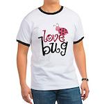Love Bug Ringer T