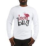 Love Bug Long Sleeve T-Shirt