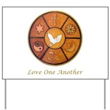 "Interfaith ""Love One Another"" Yard Sign"