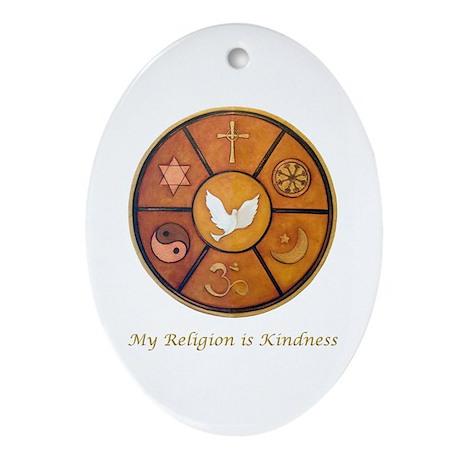 "Interfaith ""My Religion is Kindness"" Ornament (Ova"