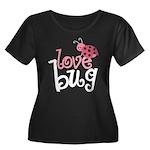 Love Bug Women's Plus Size Scoop Neck Dark T-Shirt