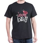 Love Bug Dark T-Shirt