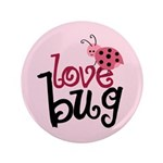 "Love Bug 3.5"" Button (100 pack)"