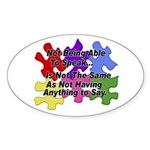 Autism: Say vs Speak Oval Sticker