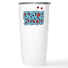 Gave Blood Travel Mug