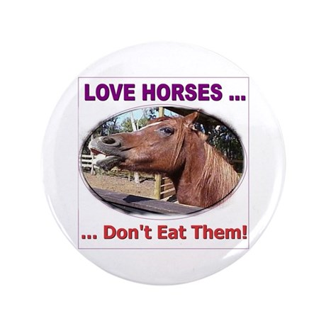 "Stop Horse Slaughter 3.5"" Button"
