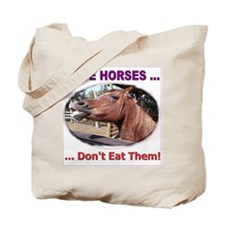 Stop Horse Slaughter Tote Bag