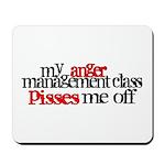 Anger Management Class Mousepad