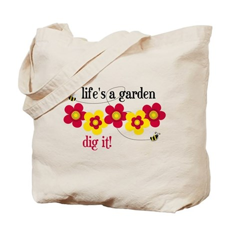 Lifeu0027s A Garden Tote Bag
