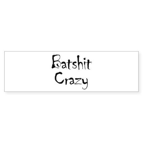 Batshit Bumper Sticker