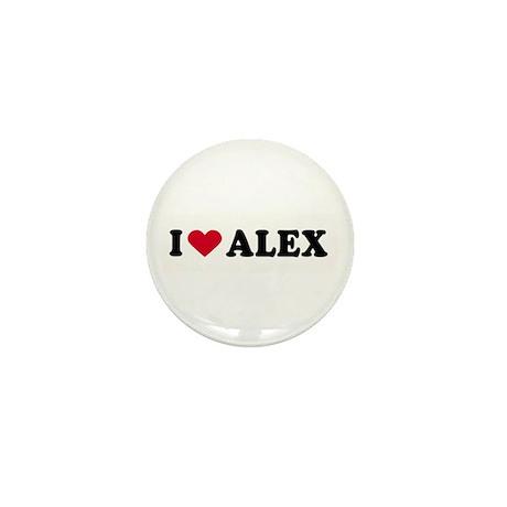 I LOVE ALEX ~ Mini Button