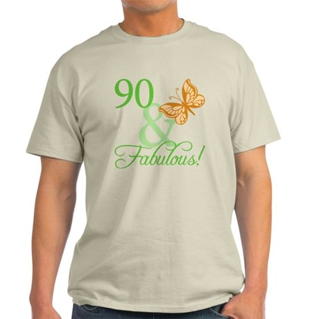 90 & Fabulous Birthday Light T-Shirt
