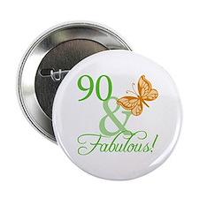 """90 & Fabulous Birthday 2.25"""" Button"""