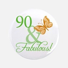 "90 & Fabulous Birthday 3.5"" Button"