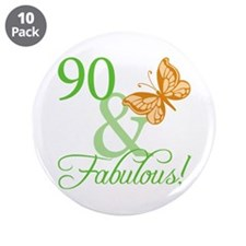 "90 & Fabulous Birthday 3.5"" Button (10 pack)"