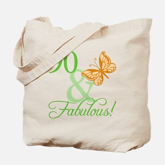 90 & Fabulous Birthday Tote Bag