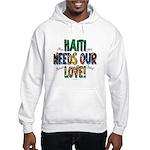 Haiti Needs Our Love Hooded Sweatshirt