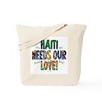 Haiti Needs Our Love Tote Bag