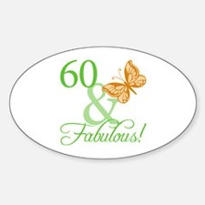 60 & Fabulous Birthday Oval Decal
