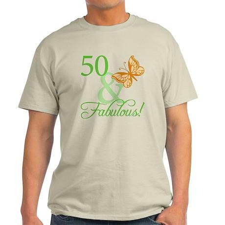 50 & Fabulous Birthday Light T-Shirt