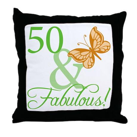 50 & Fabulous Birthday Throw Pillow
