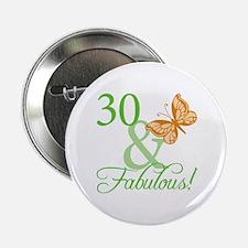"""30 & Fabulous Birthday 2.25"""" Button"""